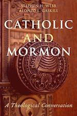 Catholic and Mormon