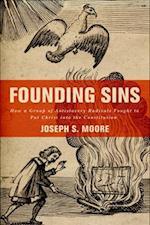 Founding Sins af Joseph S. Moore