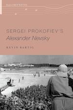 Sergei Prokofiev's Alexander Nevsky (Oxford Keynotes)