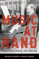 Music at Hand (Oxford Studies in Music Theory)
