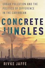 Concrete Jungles (Global and Comparative Ethnography)