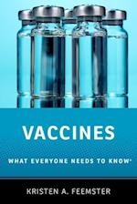 Vaccines (What Everyone Needs to Know)