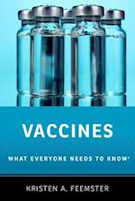 Vaccines (What Everyone Needs to Know Paperback)