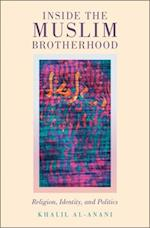 Inside the Muslim Brotherhood (Religion and Global Politics)