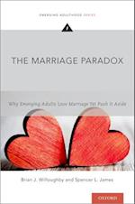 The Marriage Paradox (Emerging Adulthood Series)