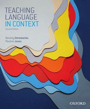 Bog, paperback Teaching Language in Context af Beverly Derewianka