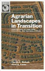Agrarian Landscapes in Transition: Comparisons of Long-Term Ecological & Cultural Change (The Long-Term Ecological Research Network Series)