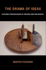 Drama of Ideas: Platonic Provocations in Theater and Philosophy