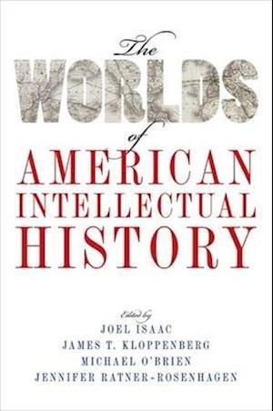 Bog, hardback The Worlds of American Intellectual History