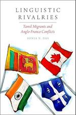 Linguistic Rivalries (Oxf Studies in Anthropology of Language)