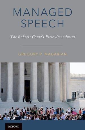 Bog, hardback Managed Speech af Gregory P. Magarian