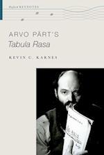 Arvo Part's Tabula Rasa (Oxford Keynotes)