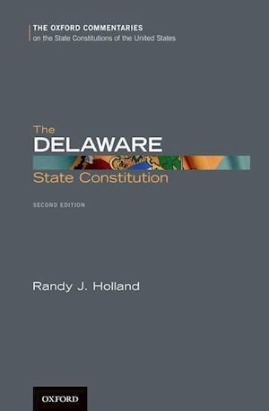 Bog, hardback The Delaware State Constitution af Randy J. Holland