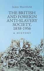 The British and Foreign Anti-Slavery Society, 1838-1956