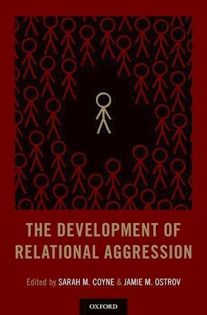 The Development of Relational Aggression