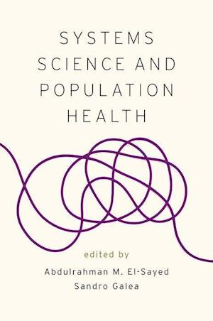 Bog, paperback Systems Science and Population Health af Abdulrahman M. El-sayed