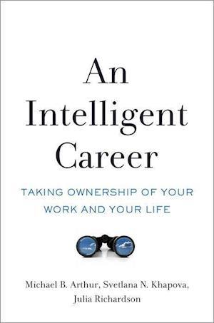 Bog, hardback An Intelligent Career af Michael B. Arthur