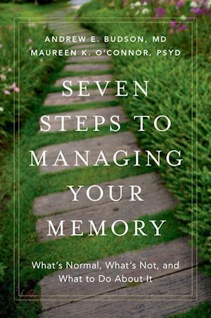 Seven Steps to Managing Your Memory