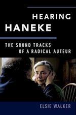Hearing Haneke (The Oxford Music/Media Series)