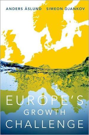 Bog, hardback Europe's Growth Challenge af Anders Aslund, Simeon Djankov