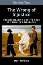 The Wrong of Injustice af Mari Mikkola