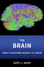 The Brain (What Everyone Needs to Know)