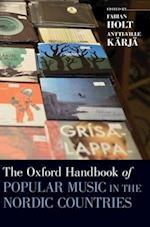 The Oxford Handbook of Popular Music in the Nordic Countries (Oxford Handbooks)