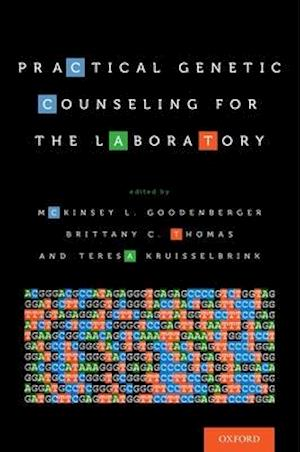 Bog, paperback Practical Genetic Counseling for the Laboratory af Mckinsey L. Goodenberger
