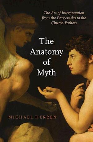 Bog, hardback The Anatomy of Myth af Michael Herren