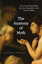 The Anatomy of Myth af Michael Herren