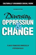 Diversity, Oppression, and Change, Second Edition