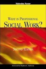 What Is Professional Social Work? af Malcolm Payne