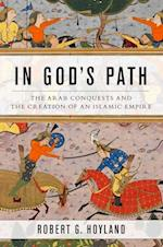 In God's Path (Ancient Warfare and Civilization)