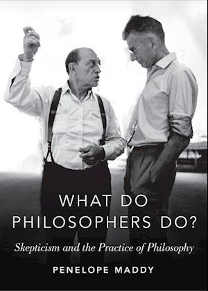 Bog, hardback What do Philosophers Do? af Penelope Maddy