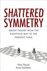 Shattered Symmetry af Arnout Ceulemans, Pieter Thyssen