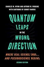 Quantum Leaps in the Wrong Direction af Charles M. Wynn, Arthur W. Wiggins