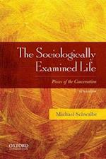 The Sociologically Examined Life