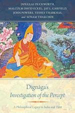Dignaga's Investigation of the Percept af Douglas Duckworth, Malcolm David Eckel