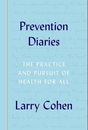Bog, hardback Prevention Diaries af Larry Cohen