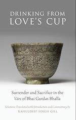 Drinking from Love's Cup (AAR Religion in Translation)