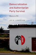 Democratization and Authoritarian Party Survival