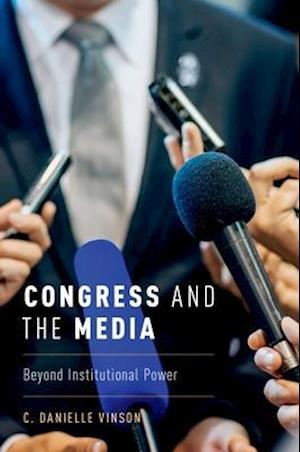 Bog, hardback Congress and the Media af Danielle Vinson