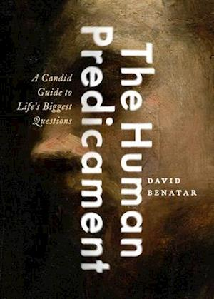 Bog, hardback The Human Predicament af David Benatar