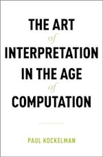 Art of Interpretation in the Age of Computation