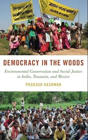 Bog, hardback Democracy in the Woods af Prakash Kashwan
