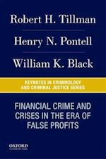 Financial Crime and Crises in the Era of False Profits (Cabi Crfas)