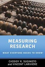 Measuring Research (What Everyone Needs to Know)