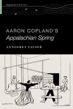 Aaron Copland's Appalachian Spring (Oxford Keynotes)