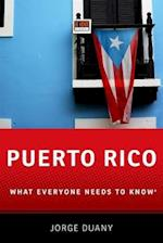 Puerto Rico (What Everyone Needs to Know)