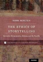 The Ethics of Storytelling (Explorations in Narrative Psychology)